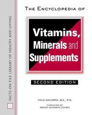 Cover of: The Encyclopedia of Vitamins, Minerals and Supplements