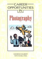 Cover of: Career opportunities in photography | Gilbert, George