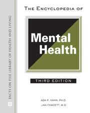 Cover of: The Encyclopedia of Mental Health (Facts on File Library of Health and Living)