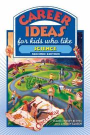 Cover of: Career Ideas for Kids Who Like Science (Career Ideas for Kids)