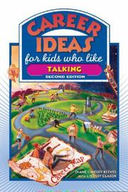 Cover of: Career Ideas for Kids Who Like Talking (Career Ideas for Kids)