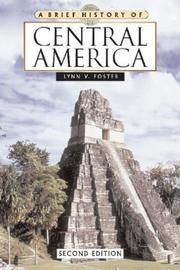 Cover of: Brief History of Central America (Brief History) | Lynn V. Foster