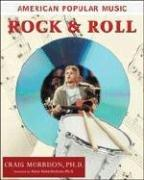 Cover of: Rock And Roll (American Popular Music) | Craig Morrison