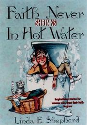 Cover of: Faith never shrinks in hot water