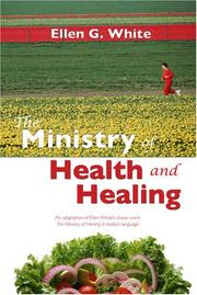 Cover of: The ministry of health and healing
