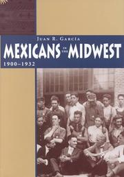 Cover of: Mexicans in the Midwest, 1900-1932 | Juan Ramon GarciМЃa