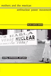 Cover of: Mothers and the Mexican antinuclear power movement