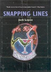 Cover of: Snapping lines by Jack López, Jack López