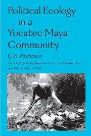 Cover of: Political Ecology in a Yucatec Maya Community | Aurora Dzib Xihum De Cen