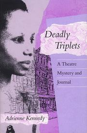 Cover of: Deadly triplets | Adrienne Kennedy