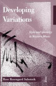 Cover of: Developing variations: style and ideology in Western music