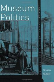 Cover of: Museum politics | Timothy W. Luke
