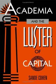 Cover of: Academia and the luster of capital
