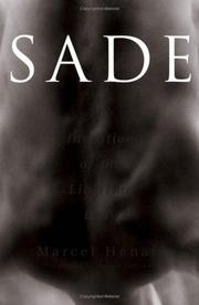 Cover of: Sade, the invention of the libertine body
