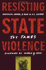 Cover of: Resisting state violence: radicalism, gender, and race in U.S. culture