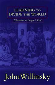 Cover of: Learning to divide the world: Education at Empire's End