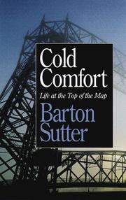 Cover of: Cold comfort | Barton Sutter