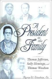 A president in the family by Byron W. Woodson