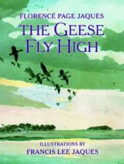 Cover of: The Geese Fly High