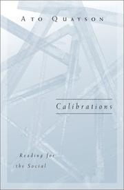 Cover of: Calibrations | Ato Quayson