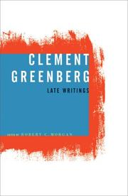Cover of: Clement Greenberg, Late Writings | Clement Greenberg