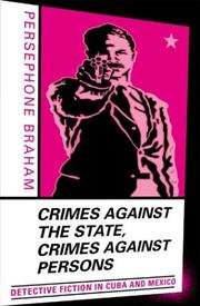 Cover of: Crimes Against the State Crimes Against Persons | Persephone Braham