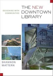 Cover of: The New Downtown Library | Shannon Christine Mattern