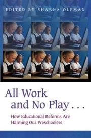 Cover of: All Work and No Play..