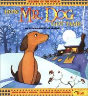 Cover of: How Mr. Dog got tame | Janet P. Johnson