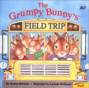 Cover of: Grumpy Bunny's Field Trip