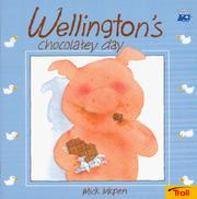 Cover of: Wellington'S Chocolatey Day