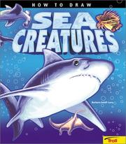 Cover of: How to Draw Sea Creatures (How to Draw) | Barbara Soloff-Levy