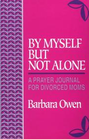 Cover of: By myself but not alone | Barbara Owen