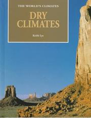 Cover of: Dry climates | Keith Lye