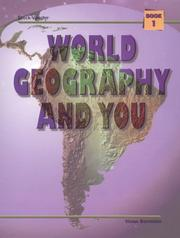 Cover of: World Geography and You/Book 1 (World Geography & You)
