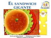 Cover of: El Sandwich Gigante / The Biggest Sandwich Ever (Parejas (Steck-Vaughn))