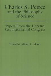 Cover of: Charles S. Peirce and the Philosophy of Science | Edward C. Moore