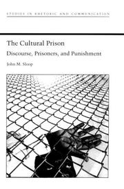 Cover of: The cultural prison | John M. Sloop