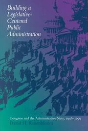 Cover of: Building a Legislative-Centered Public Administration