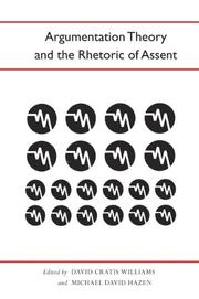 Cover of: Argumentation Theory and the Rhetoric of Assent (Studies in Rhetoric and Communication) |