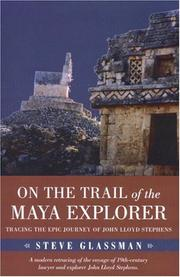 Cover of: On the Trail of the Maya Explorer