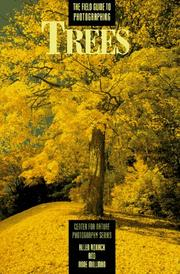 Cover of: The field guide to photographing trees