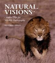 Cover of: Natural Visions | Angel, Heather.