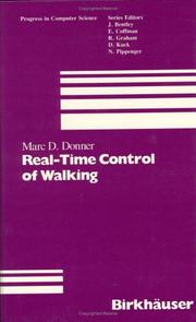 Cover of: Real-time control of walking | Marc D. Donner