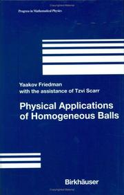 Cover of: Physical Applications of Homogeneous Balls (Progress in Mathematical Physics) | Yaakov Friedman