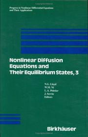 Cover of: Nonlinear Diffusion Equations and their Equilibrium States (Progress in Nonlinear Differential Equations and Their Applications) |