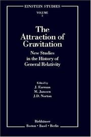 Cover of: The Attraction of Gravitation: New Studies in the History of General Relativity (Einstein Studies)