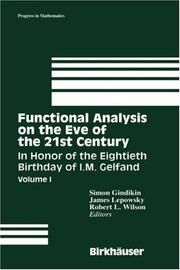 Functional analysis on the eve of the 21st century by I. M. Gelʹfand, S. G. Gindikin, J. Lepowsky, Simon Gindikin, James Lepowsky, Robert Wilson