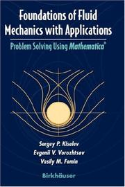 Cover of: Foundations of fluid mechanics with applications