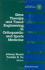 Cover of: Gene Therapy and Tissue Engineering in Orthopaedic and Sports Medicine (Methods in Bioengineering) |
